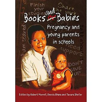 Books and Babies: Pregnancy and Young Parents in Schools