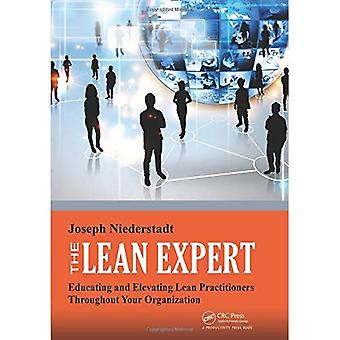 The Lean Expert: Educating and Elevating Lean Practitioners Throughout Your Organization