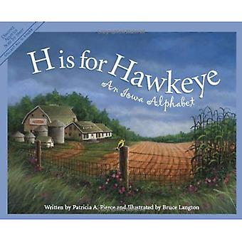 H Is for Hawkeye (Discover America State by State)