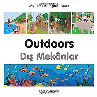 My First Bilingual Book - Outdoors - Turkish-English