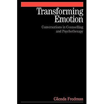 Transformación de emoción: Conversaciones en el asesoramiento y la psicoterapia