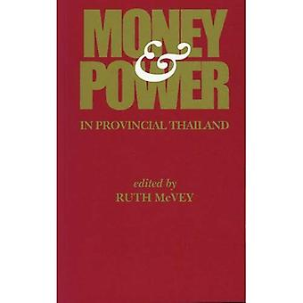 Money and Power in Provincial Thailand