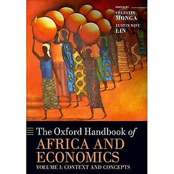 Die Oxford Handbook of Africa und Ökonomie: Band 1: Oxford Handbook of Africa and Economics Kontext und Konzepte (Oxford Handbooks)
