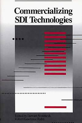 Commercializing SDI Technologies by Unknown