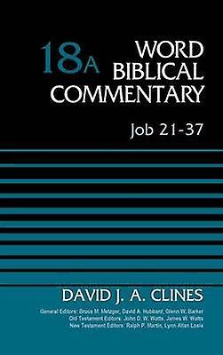 Job 2137 Volume 18A by Clines & David J. A.