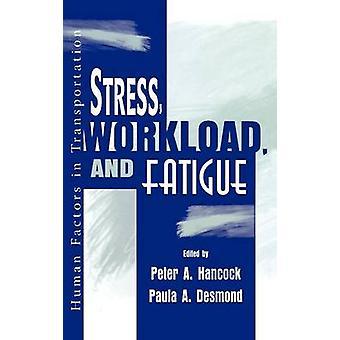 Werkdruk stress en vermoeidheid door Desmond & Paula A.