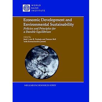 Ekonomisk utveckling och miljömässig hållbarhet policyerna och principerna för en hållbar jämvikt av bälte & Tamar