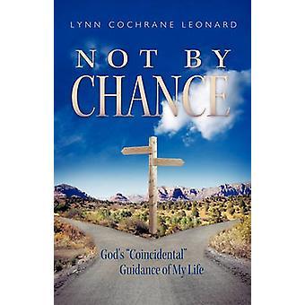 Não pela oportunidade deuses orientação coincidência da minha vida por Leonard & Lynn Cochrane