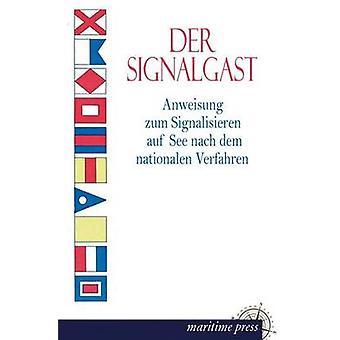 Der Signalgast by Ohne & Angabe