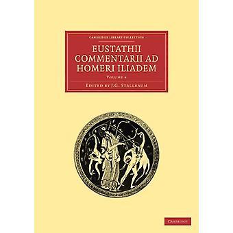 Eustathii Commentarii ad Homeri Iliadem by Eustathii Commentarii ad H