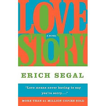 Love Story by Erich Segal - 9780060748098 Book