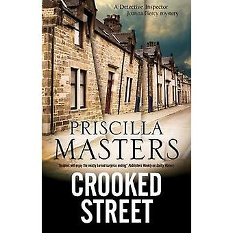 Crooked Street by Priscilla Masters - 9780727893123 Book