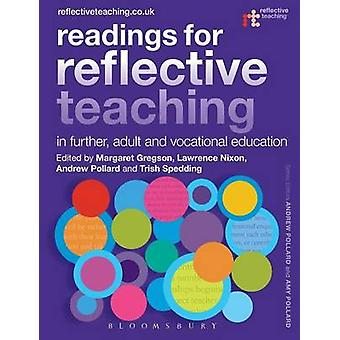 Readings for Reflective Teaching in Further - Adult and Vocational Ed