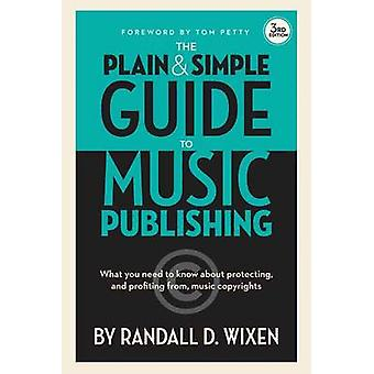 Wixen Randall D Plain & Simple Guide to Music Publishing Bam Book (3r