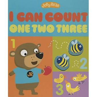 I Can Count One Two Three by Patricia Hegarty - Stephanie Stansbie -