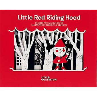 Little Red Riding Hood by Willhelm Grimm - Jacob Grimm - Clementine S