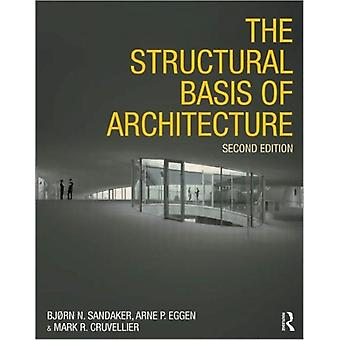 The Structural Basis of Architecture (Paperback) by Sandaker Bjorn N. Eggen Arne Petter Cruvellier Mark R.