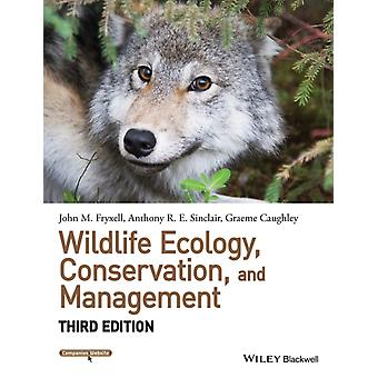 Wildlife Ecology Conservation and Management (Wiley Desktop Editions) (Paperback) by Fryxell John M. (University Of Guelph) Sinclair Anthony R. E. (University Of British Columbia) Caughley Graeme (Csiro Research)