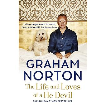 The Life and Loves of a He Devil: A Memoir (Paperback) by Norton Graham