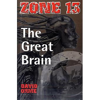 The Great Brain: Set Two (Zone 13) (Paperback) by Orme David