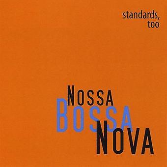 Nossa Bossa Nova - Standards Too [CD] USA import