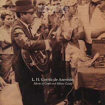 L. H. Corroa De Azevedo: Musik af Cearss & Minas G - L. H. Corroa De Azevedo: musik af Cearss & Minas G [CD] USA import