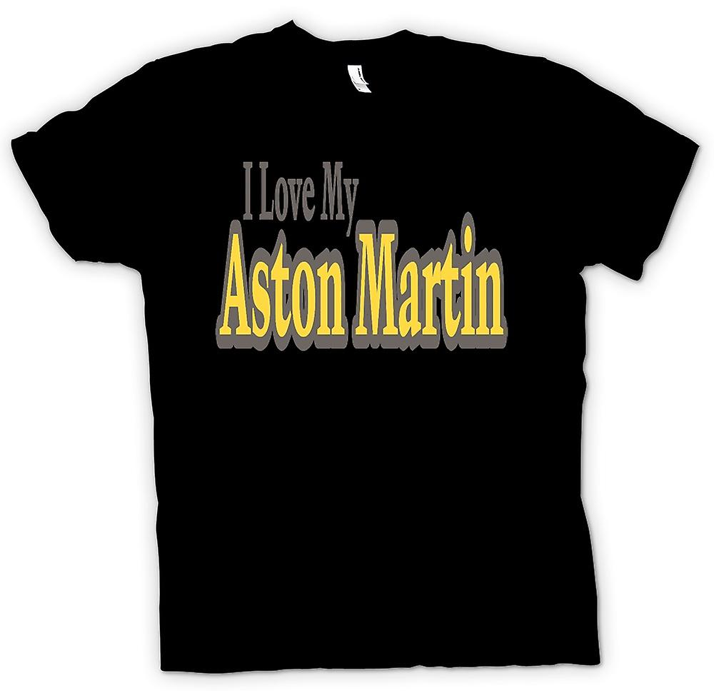 Womens T-shirt - I Love My Aston Martin - Car Enthusiast