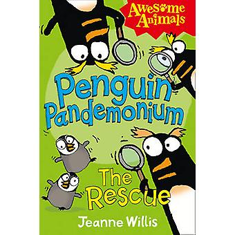 Penguin Pandemonium - The Rescue by Jeanne Willis - Ed Vere - Nathan