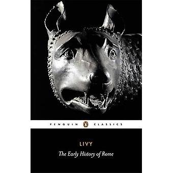التاريخ المبكر لروما-Bks. 1-5 حسب ليفي-اوبري دي سيلينكورت-
