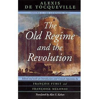 Het oude Regime en de revolutie - v. 1 - volledige tekst (nieuwe uitgave)