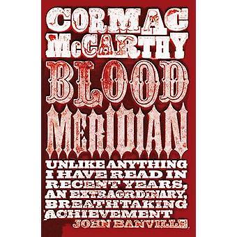 Meridiano de sangre de Cormac McCarthy - libro 9780330510943