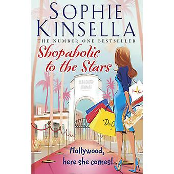 Shopaholic to the Stars by Sophie Kinsella - 9780552778534 Book