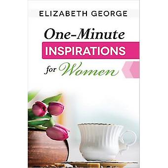 One-minute Inspirations for Women by Elizabeth George - 9780736957403