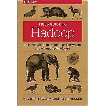 Felt Guide til Hadoop - en introduktion til Hadoop - dets økosystem - en