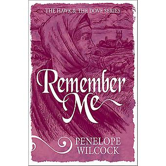 Remember Me by Penelope Wilcock - 9781782641520 Book