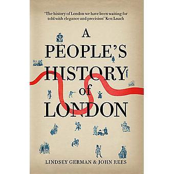 Et folks historie i London af John Rees - Lindsey tysk - 97818446