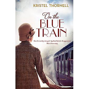 På Blå tåget av Kristel Thornell - 9781760293109 bok