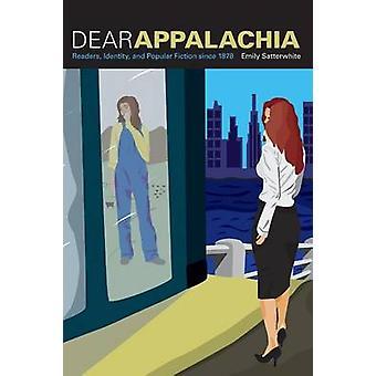 Cher Appalachia - lecteurs - identité - et la Fiction populaire depuis 1878