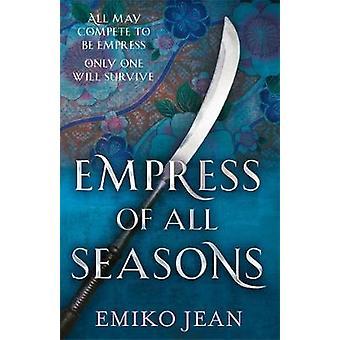 Cesarzowa wszystkich sezonów przez cesarzową wszystkie sezony - 9781473226609 książki