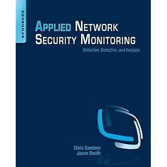 Applied Network Security Monitoring - Collection - Detection - and Ana