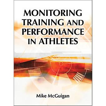 Monitoring Training and Performance in Athletes by Mike McGuigan - 97