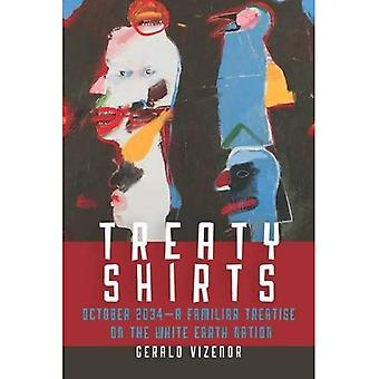 Treaty Shirts - October 2034A Familiar Treatise on the White Earth Nation