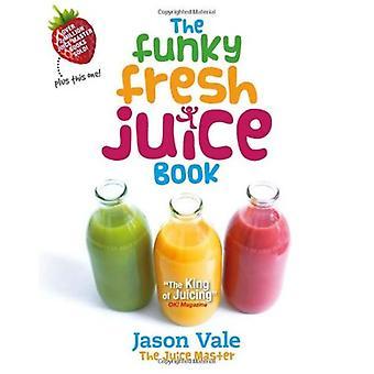 Le livre de jus frais Funky