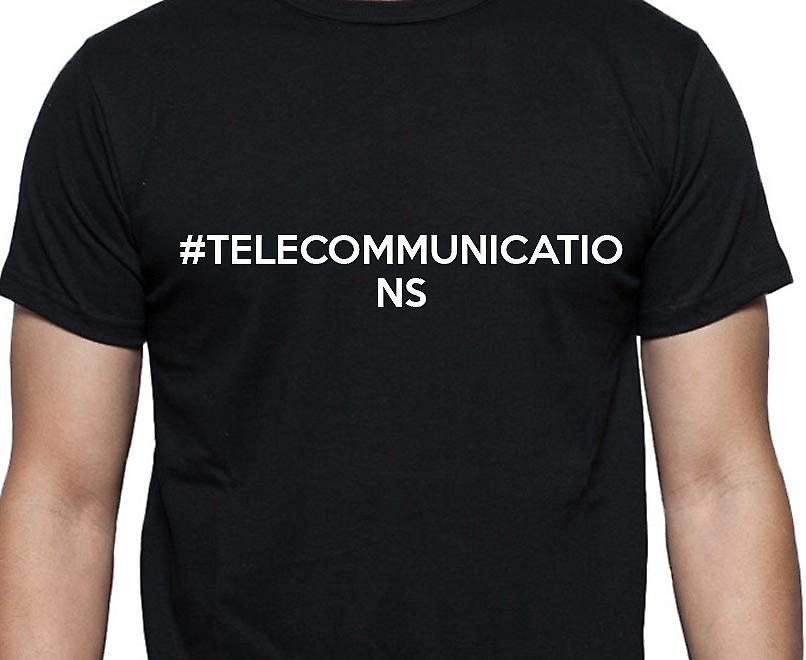 #Telecommunications Hashag Telecommunications Black Hand Printed T shirt