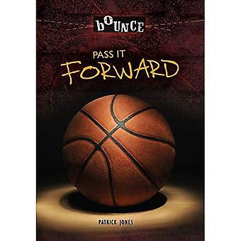 Pass It Forward (Bounce)