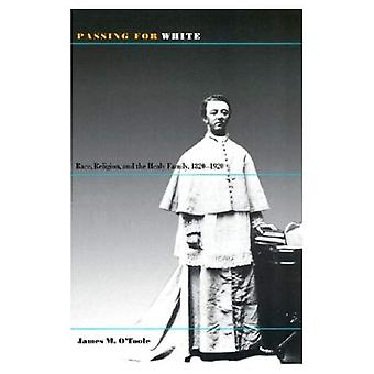 Passing for White Race, Religion, and the Healy Family, 1820-1920