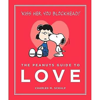 The Peanuts Guide to Love: Peanuts Guide to Life