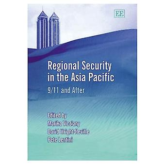 Regional Security in the Asia Pacific : 9/11 and After