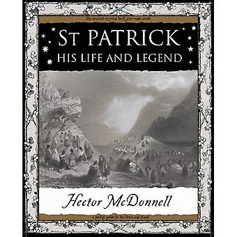 St Patrick: His Life and Legend (Mathemagical Ancient Wizdom)