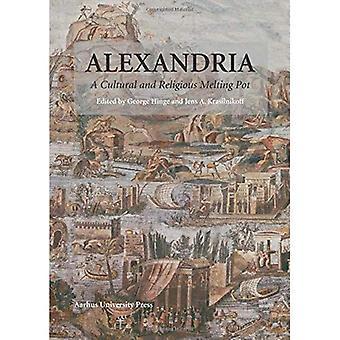 Alexandria: En kulturell och religiös smältdegel